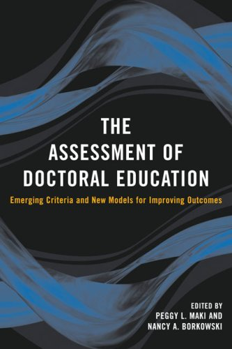 9781579221782: The Assessment of Doctoral Education: Emerging Criteria and New Models for Improving Outcomes