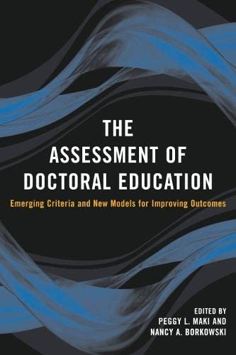 9781579221799: The Assessment of Doctoral Education: Emerging Criteria and New Models for Improving Outcomes