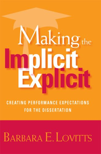 9781579221805: Making the Implicit Explicit: Creating Performance Expectations for the Dissertation