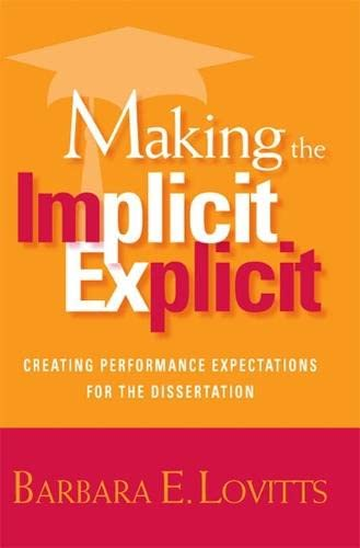 9781579221812: Making the Implicit Explicit: Creating Performance Expectations for the Dissertation