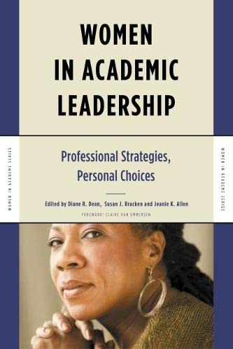 9781579221898: Women in Academic Leadership: Professional Strategies, Personal Choices (Women in Academe Series)