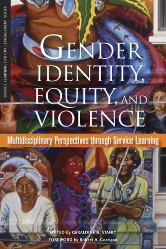 Gender Identity, Equity, and Violence: Multidisciplinary Perspectives