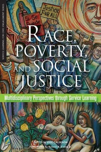 Race, Poverty, and Social Justice: Multidisciplinary Perspectives