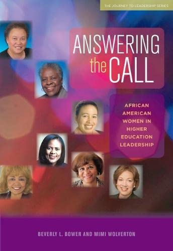 9781579222543: Answering the Call: African American Women in Higher Education Leadership (Journeys to Leadership Series)