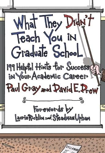 9781579222642: What They Didn't Teach You in Graduate School: 199 Helpful Hints for Success in Your Academic Career