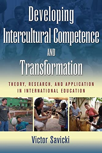 9781579222666: Developing Intercultural Competence and Transformation: Theory, Research, and Application in International Education