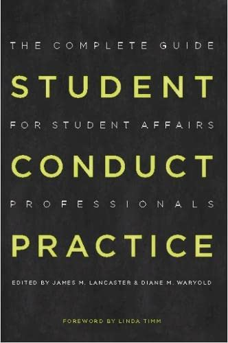 9781579222864: Student Conduct Practice: The Complete Guide for Student Affairs Professionals (Reframing Campus Conflict / Student Conduct Practice)