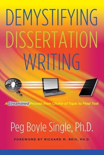 9781579223137: Demystifying Dissertation Writing: A Streamlined Process from Choice of Topic to Final Text