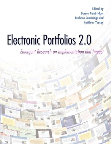 9781579223212: Electronic Portfolios 2.0: Emergent Research on Implementation and Impact
