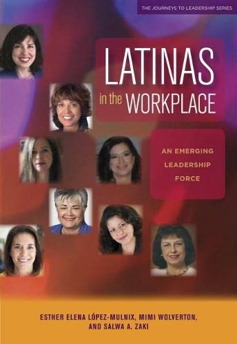 9781579223533: Latinas in the Workplace: An Emerging Leadership Force (Journeys to Leadership Series)
