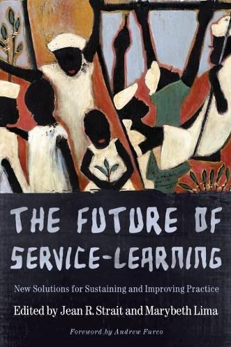 9781579223656: The Future of Service-Learning: New Solutions for Sustaining and Improving Practice