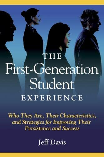 9781579223700: The First Generation Student Experience: Implications for Campus Practice, and Strategies for Improving Persistence and Success (ACPA Books co-published with Stylus Publishing)