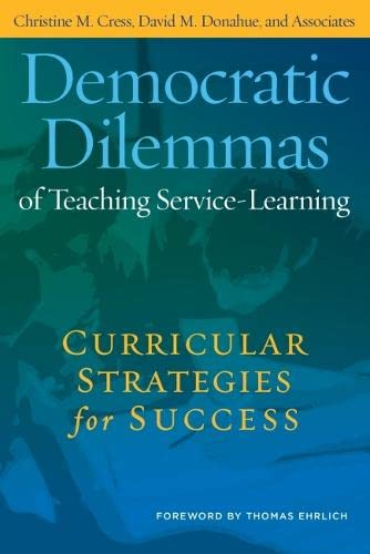 9781579224301: Democratic Dilemmas of Teaching Service-Learning: Curricular Strategies for Success