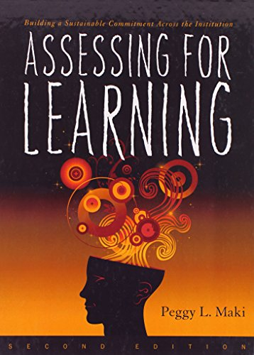 9781579224400: Assessing for Learning: Building a Sustainable Commitment Across the Institution