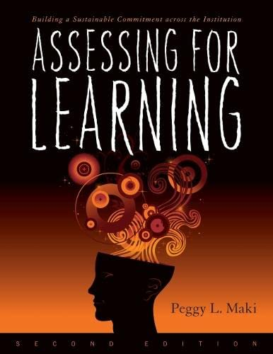 9781579224417: Assessing for Learning: Building a Sustainable Commitment Across the Institution