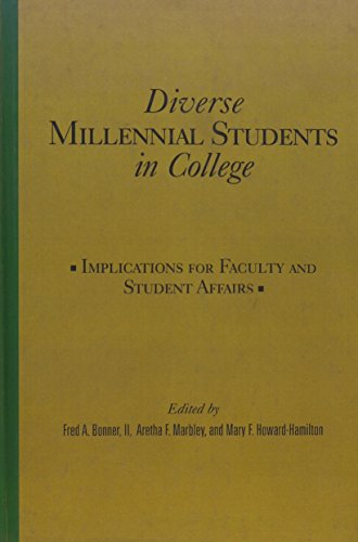 9781579224462: Diverse Millennial Students in College: Implications for Faculty and Student Affairs