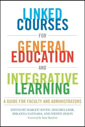 9781579224851: Linked Courses for General Education and Integrative Learning: A Guide for Faculty and Administrators