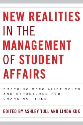 9781579225759: New Realities in the Management of Student Affairs: Emerging Specialist Roles and Structures for Changing Times