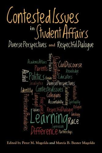 contested issues in student affairs magolda marcia b baxter magolda peter m
