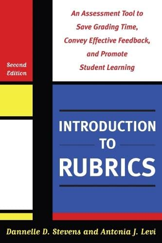 9781579225872: Introduction to Rubrics: An Assessment Tool to Save Grading Time, Convey Effective Feedback and Promote Student Learning