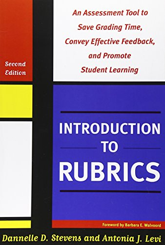 9781579225889: Introduction to Rubrics: An Assessment Tool to Save Grading Time, Convey Effective Feedback and Promote Student Learning