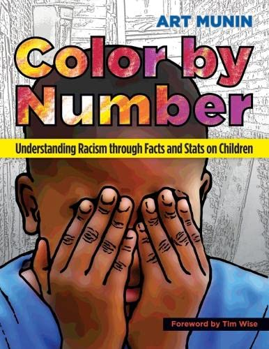 9781579226367: Color by Number: Understanding Racism Through Facts and Stats on Children