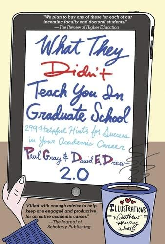 What They Didn't Teach You in Graduate School: Gray, Paul