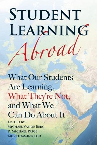 9781579227135: Student Learning Abroad: What Our Students Are Learning, What They're Not, and What We Can Do About It