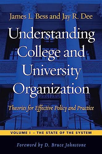 Understanding College and University Organization: Bess, James L.;
