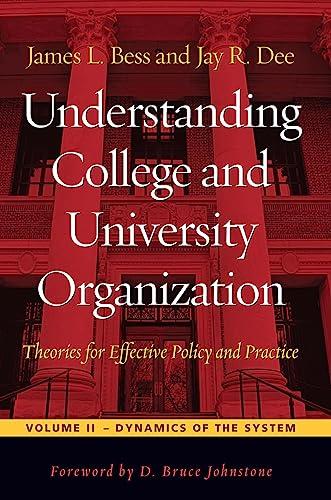 Understanding College and University Organization: Bess, Professor James