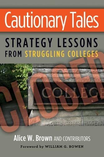 9781579227791: Cautionary Tales: Strategy Lessons From Struggling Colleges