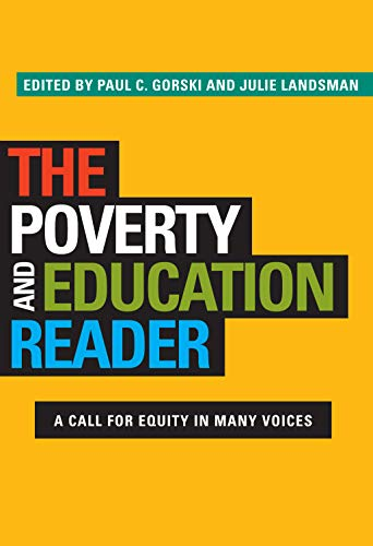 9781579228590: The Poverty and Education Reader: A Call for Equity in Many Voices