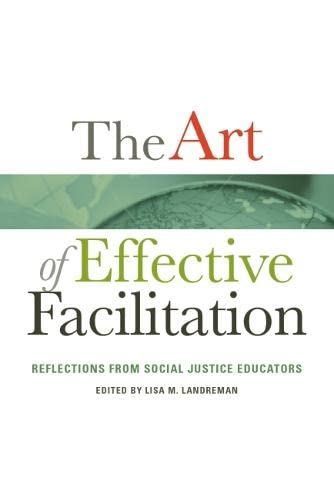 9781579229740: The Art of Effective Facilitation: Reflections From Social Justice Educators (ACPA Books co-published with Stylus Publishing)