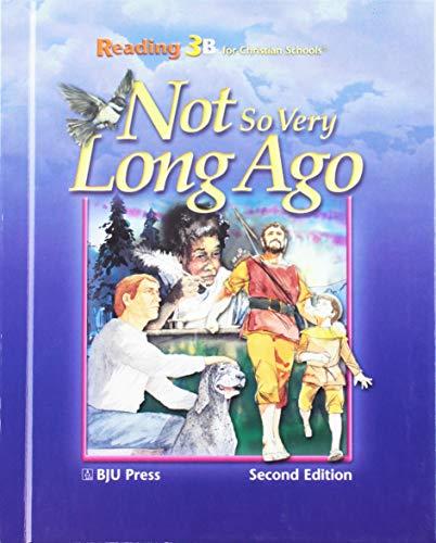 9781579241735: Not So Very Long Ago: Reading 3B
