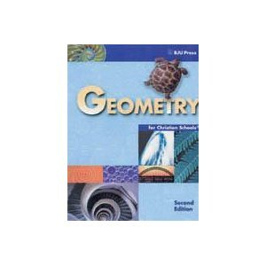 Geometry for Christian Schools (2nd Edition): Kathy D Pilger