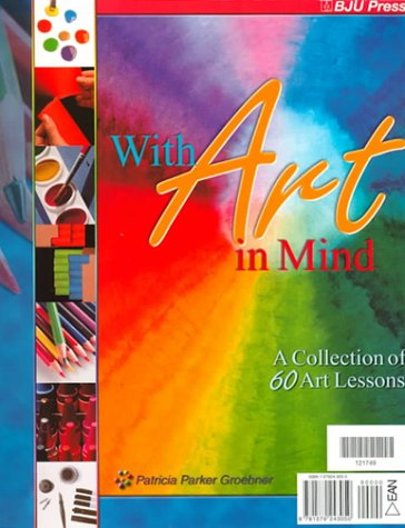 9781579243050: With Art in Mind: A Collection of Sixty Art Lessons