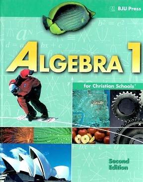 Algebra 1 Student Text Grd 9: BJU Staff