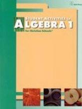 9781579243272: Student Activities in Algebra 1 for Christian Schools