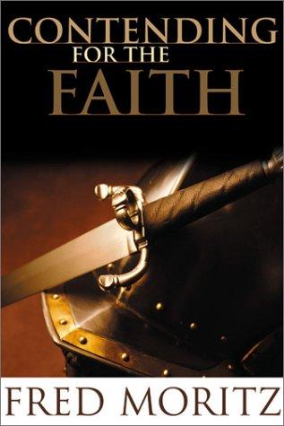 9781579243616: Contending for the Faith