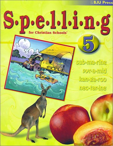 Spelling 5 (1579243924) by Bob Jones University