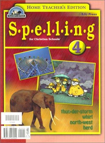 Spelling 4 for Christian Schools: Cheryl Mason & Karen Heck