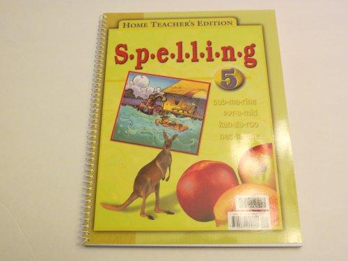 9781579244040: Spelling for Christian Schools 5 Home Teacher's Edition