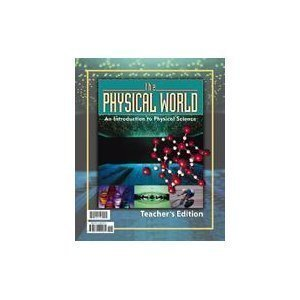 9781579244200: The Physical World: An Introduction to Physical Science for Christian Schools