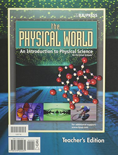 9781579244231: PHYSICAL WORLD: AN INTRODUCTION TO PHYSICAL SCIENCE FOR CHRISTIAN SCHO
