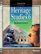 9781579244415: Heritage Studies 6 for Christian Schools: Worktext Teacher's Edition (Heritage Studies for Christian Schools)