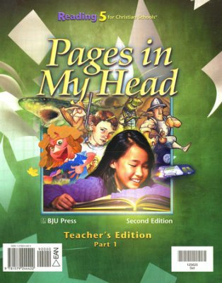 Pages in My Head - Reading 5 for Christian Schools (Teacher's Edition Parts 1 and 2): Bob ...