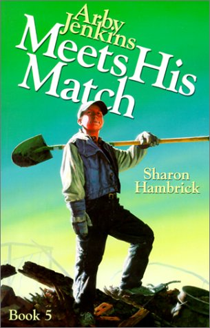 9781579244613: Arby Jenkins Meets His Match (Arby Jenkins Series, Bk. 5)