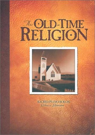9781579245016: The Old-Time Religion