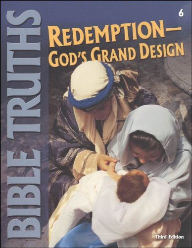 9781579245528: Bible Truth For Christian Schools: Redemption Gods Grand Design