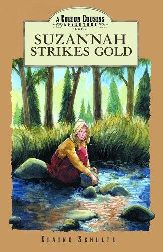 9781579245658: Suzannah Strikes Gold (Colton Cousins Adventures (Bju Press))